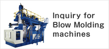 Inquiry for Blow Molding machines
